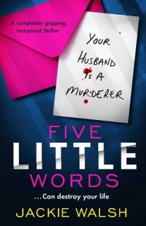 Five Little Words by Jackie Walsh
