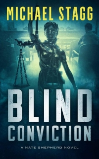 Blind Conviction by Michael Stagg