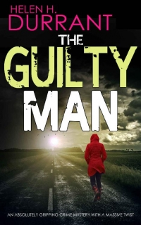 The Guilty Man by Helen H. Durrant