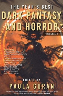 The Year's Best Dark Fantasy & Horror: Volume 1 by Paula Guran
