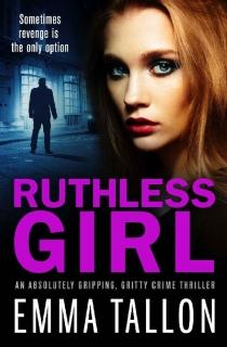 Ruthless Girl by Emma Tallon