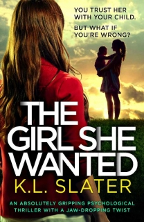 The Girl She Wanted by K.L. Slater