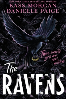 The Ravens by Kass Morgan, Danielle Paige
