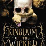 Kingdom of the Wicked by Kerri Maniscalco