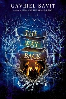 The Way Back by Gavriel Savit