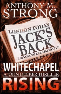 Whitechapel Rising by Anthony M. Strong