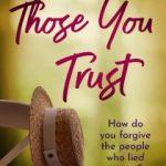 Those You Trust by Bernie Steadman