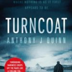 Turncoat by Anthony J Quinn