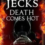 Death Comes Hot by Michael Jecks