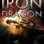 The Legacy of the Iron Dragon by Robert Kroese