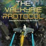 The Valkyrie Protocol by David Weber & Jacob Holo