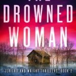 The Drowned Woman by C.J. Lyons