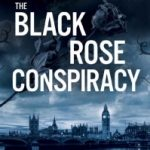 The Black Rose Conspiracy by James McKenna
