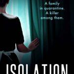 Isolation by Sarah K. Stephens