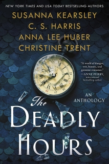 The Deadly Hours by Susanna Kearsley, C. S. Harris, Anna Lee Huber, Christine Trent