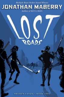 Lost Roads by Jonathan Maberry