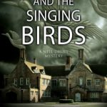 Death and the Singing Birds by Amy Myers