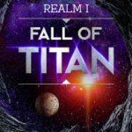 Fall of Titan by H.G. Ahedi