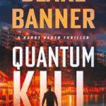 Quantum Kill by Blake Banner