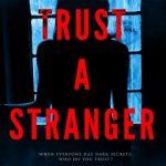 Trust a Stranger by Cole Baxter