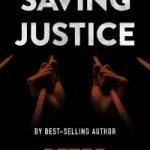 Saving Justice by Peter O'Mahoney