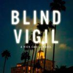 Blind Vigil by Matt Coyle