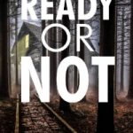 Ready or Not by Mark Ayre