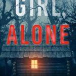 Girl, Alone by Blake Pierce