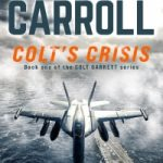 Colt's Crisis by Tom Carroll