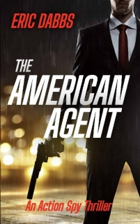 The American Agent by Eric Dabbs