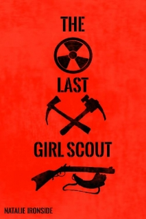 The Last Girl Scout by Natalie Ironside