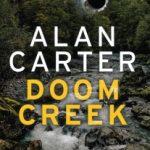 Doom Creek by Alan Carter