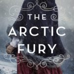 The Arctic Fury by Greer Macallister