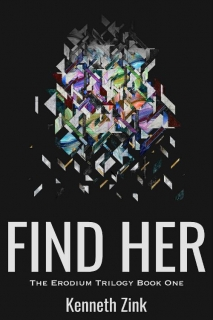 Find Her by Kenneth Zink