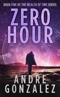 Zero Hour by Andre Gonzalez