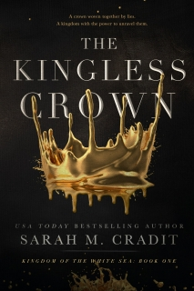 The Kingless Crown by Sarah M. Cradit