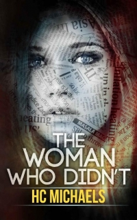 The Woman Who Didn't by HC Michaels