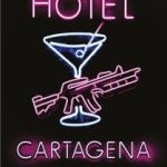 Hotel Cartagena by Rachel Ward