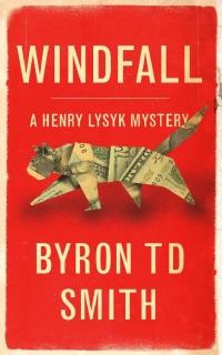 Windfall by Byron TD Smith
