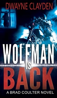 Wolfman is Back by Dwayne Clayden