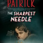 The Sharpest Needle by Renee Patrick
