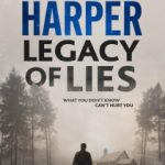 Legacy of Lies by James Harper