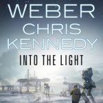 Into the Light by David Weber, Chris Kennedy