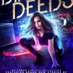 Dirty Deeds by Faith Hunter, R.J. Blain, Devon Monk, Diana Pharaoh Francis