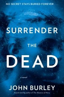 Surrender the Dead by John Burley