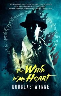 The Wind In My Heart by Douglas Wynne
