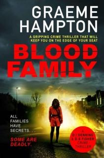 Blood Family by Graeme Hampton