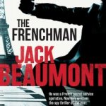 The Frenchman by Jack Beaumont