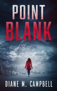 Point Blank by Diane M. Campbell