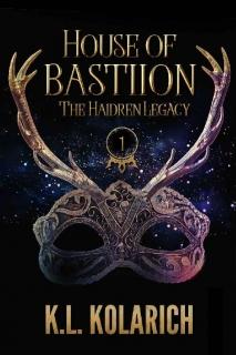 House of Bastiion by K.L. Kolarich